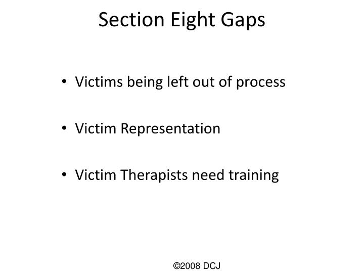 Section Eight Gaps