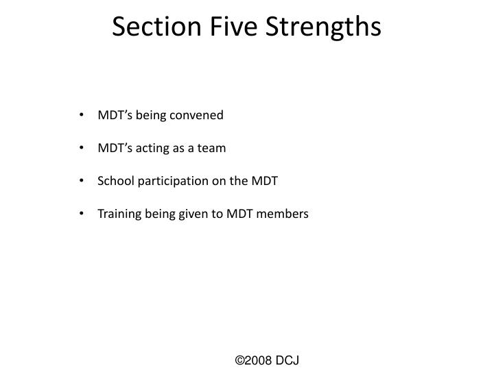 Section Five Strengths