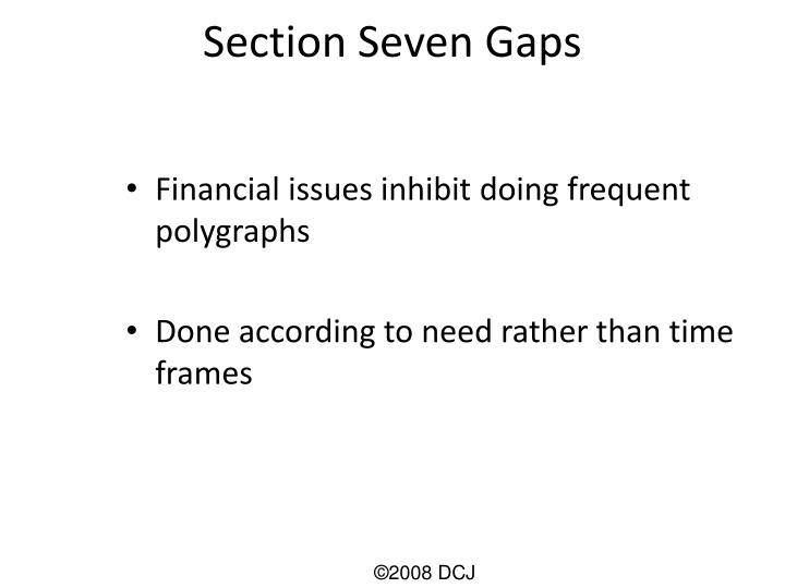 Section Seven Gaps