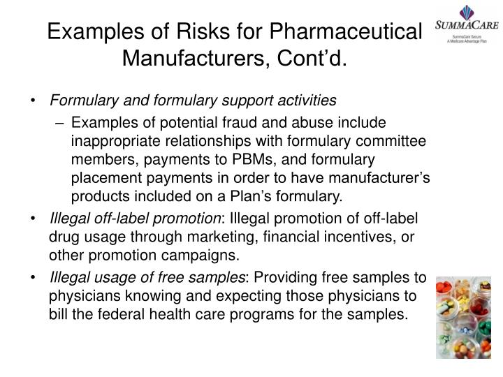 Examples of Risks for Pharmaceutical Manufacturers, Cont'd.