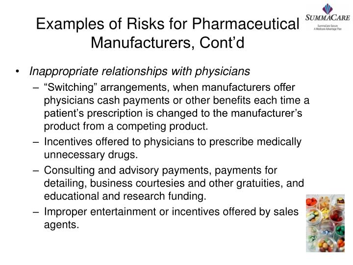 Examples of Risks for Pharmaceutical Manufacturers, Cont'd