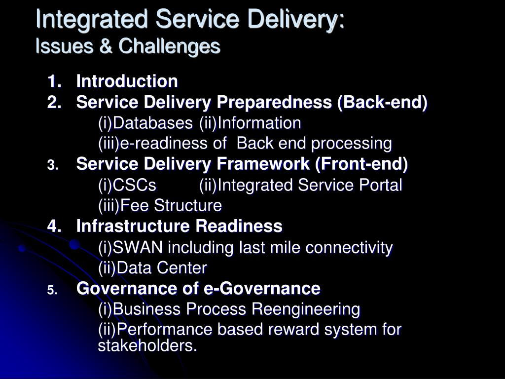 Integrated Service Delivery: