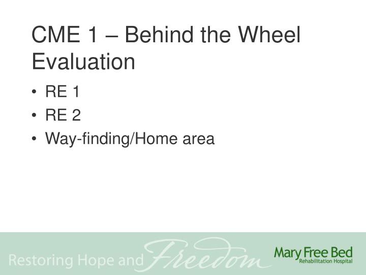 CME 1 – Behind the Wheel Evaluation