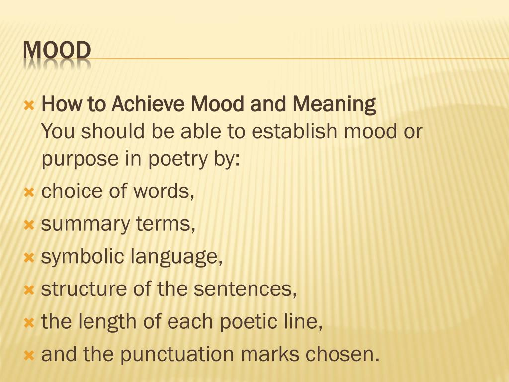 How to Achieve Mood and Meaning