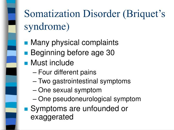 Somatization disorder briquet s syndrome