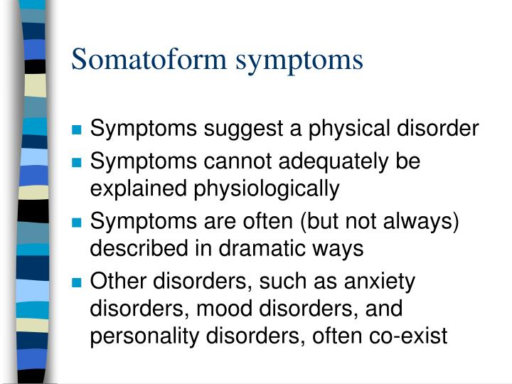 Somatoform symptoms