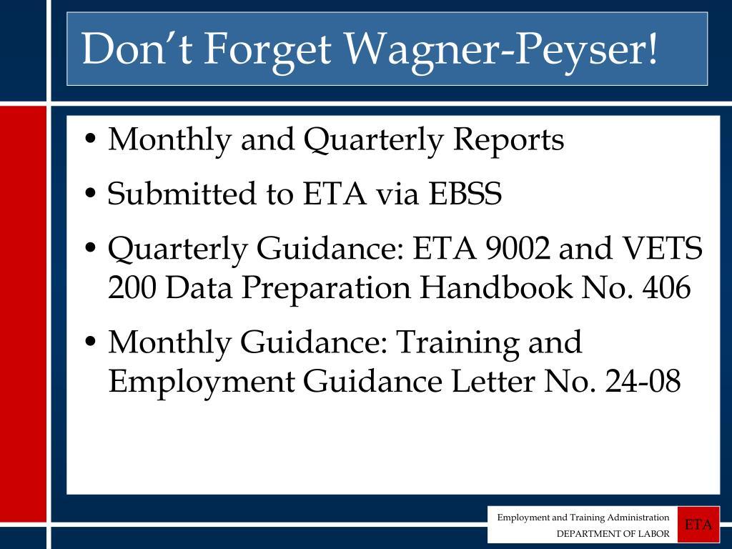 Don't Forget Wagner-Peyser!
