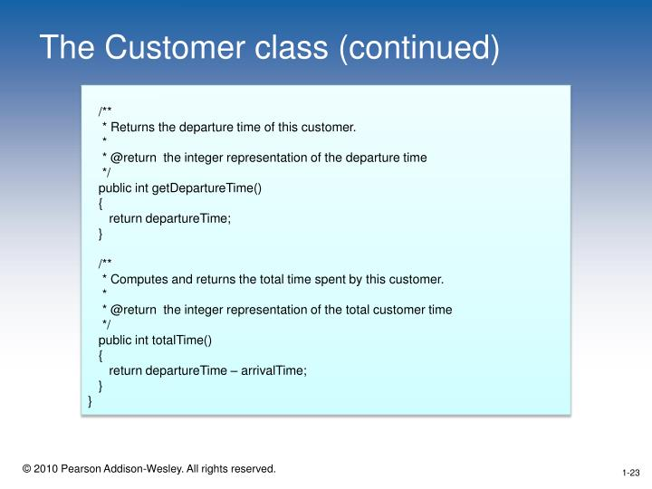 The Customer class (continued)