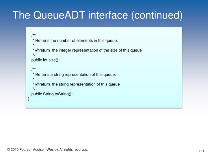 The QueueADT interface (continued)