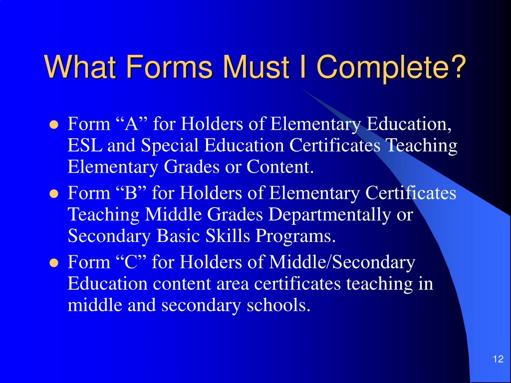 What Forms Must I Complete?