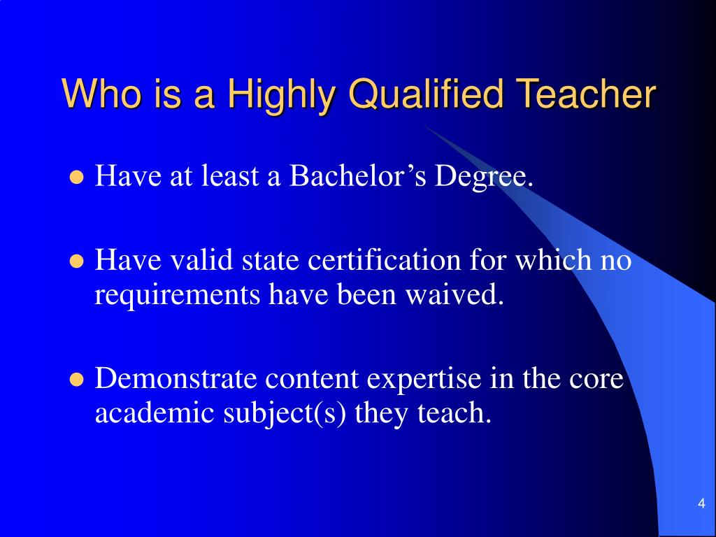 Who is a Highly Qualified Teacher