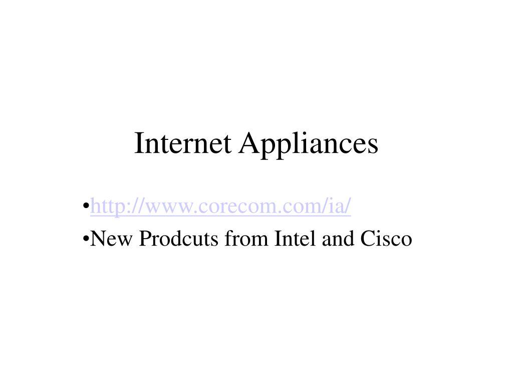Internet Appliances