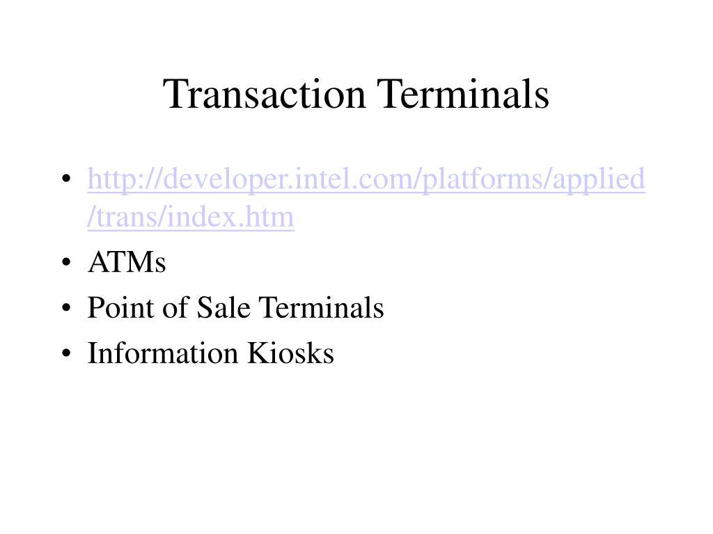 Transaction Terminals