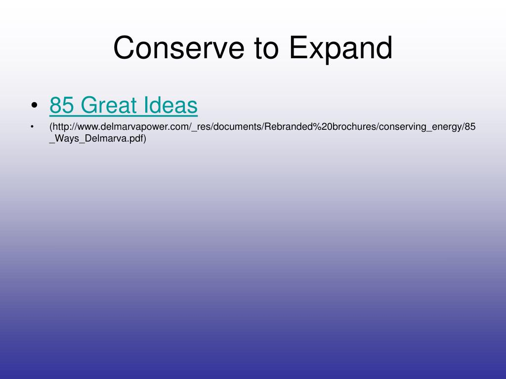 Conserve to Expand