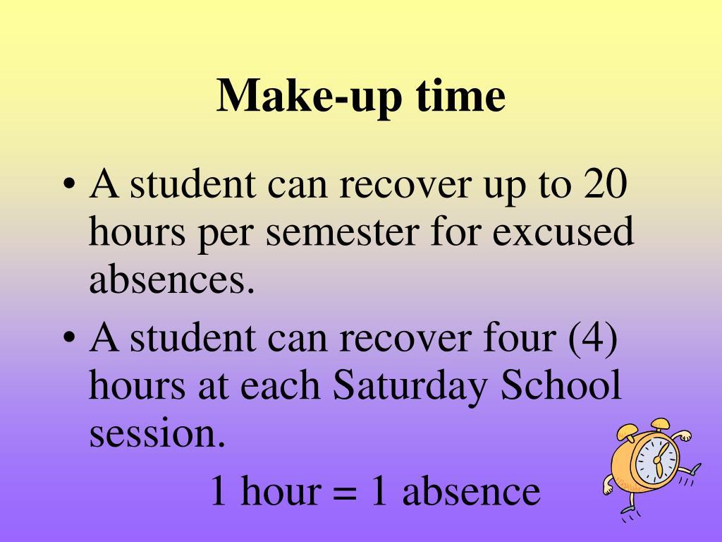 Make-up time