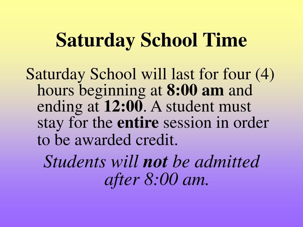 Saturday School Time