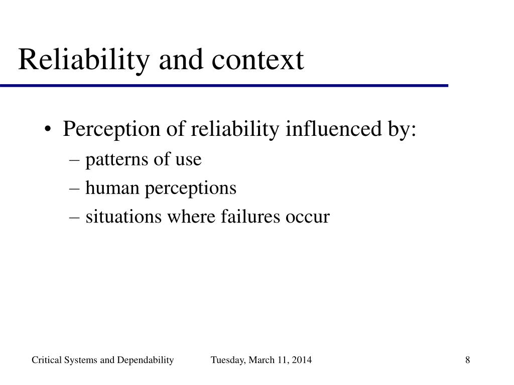 Reliability and context