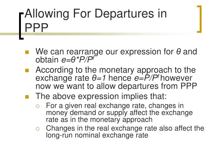 Allowing For Departures in PPP