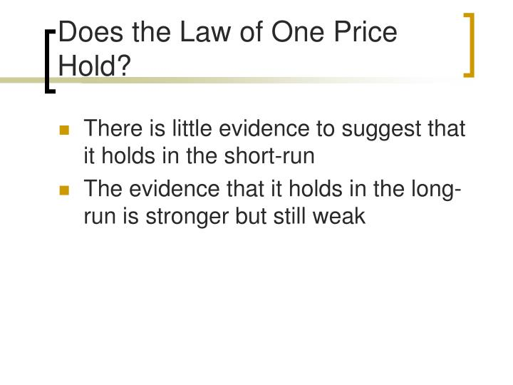 Does the Law of One Price Hold?