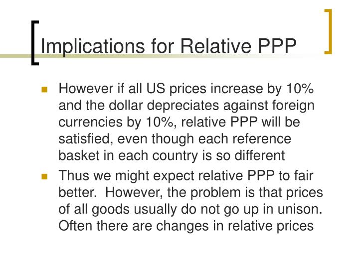 Implications for Relative PPP