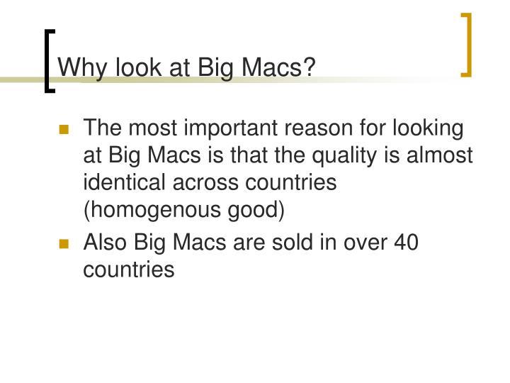 Why look at Big Macs?