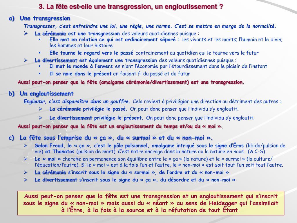 3. La fête est-elle une transgression, un engloutissement ?