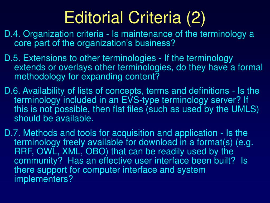 D.4. Organization criteria - Is maintenance of the terminology a core part of the organization's business?