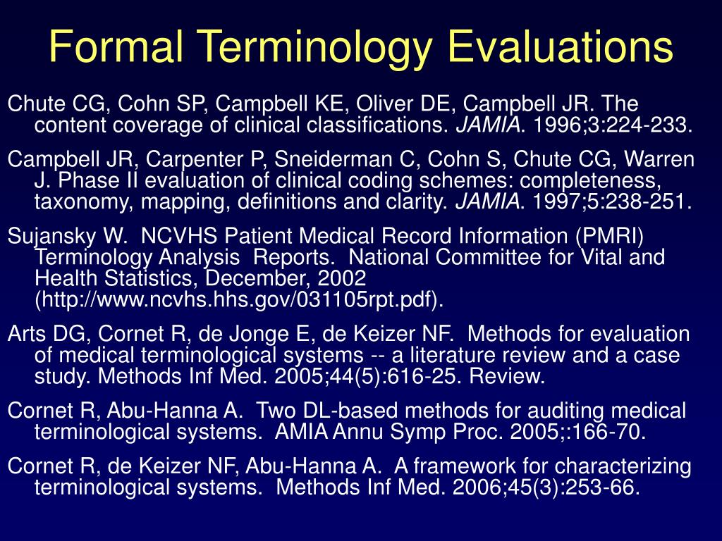 Formal Terminology Evaluations