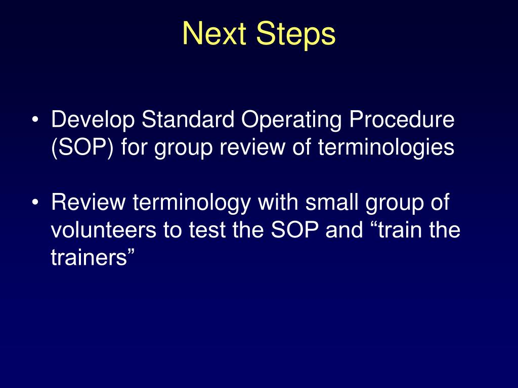 Develop Standard Operating Procedure (SOP) for group review of terminologies