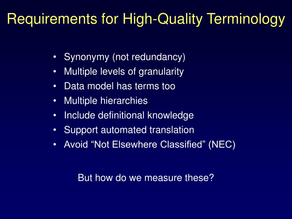 Requirements for High-Quality Terminology