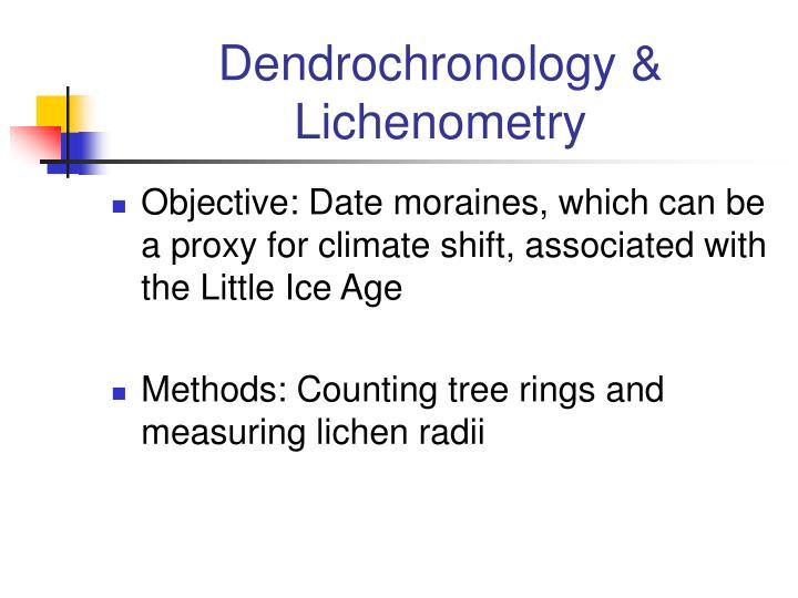 Dendrochronology & Lichenometry