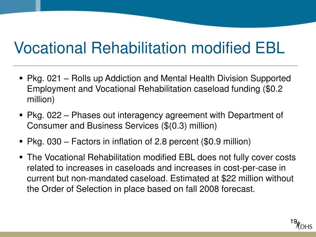 Vocational Rehabilitation modified EBL