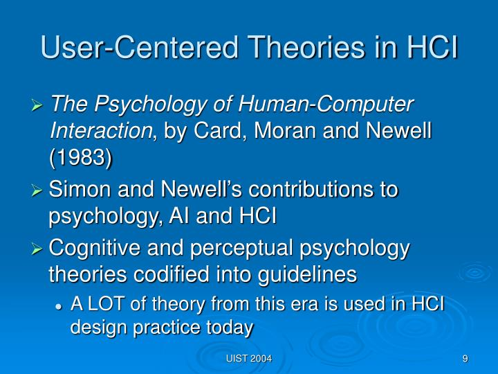 User-Centered Theories in HCI