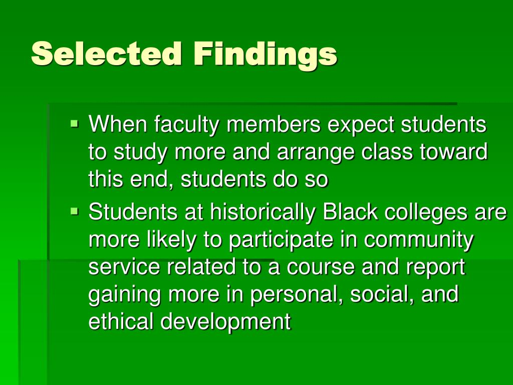 When faculty members expect students to study more and arrange class toward this end, students do so