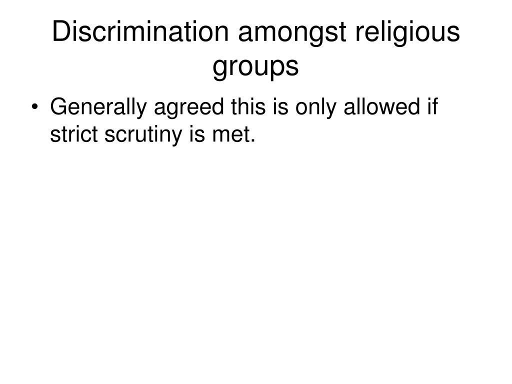 Discrimination amongst religious groups