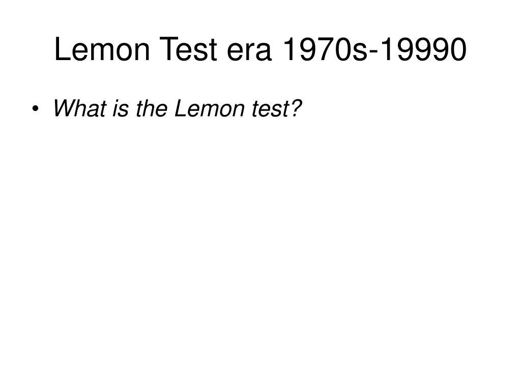 Lemon Test era 1970s-19990