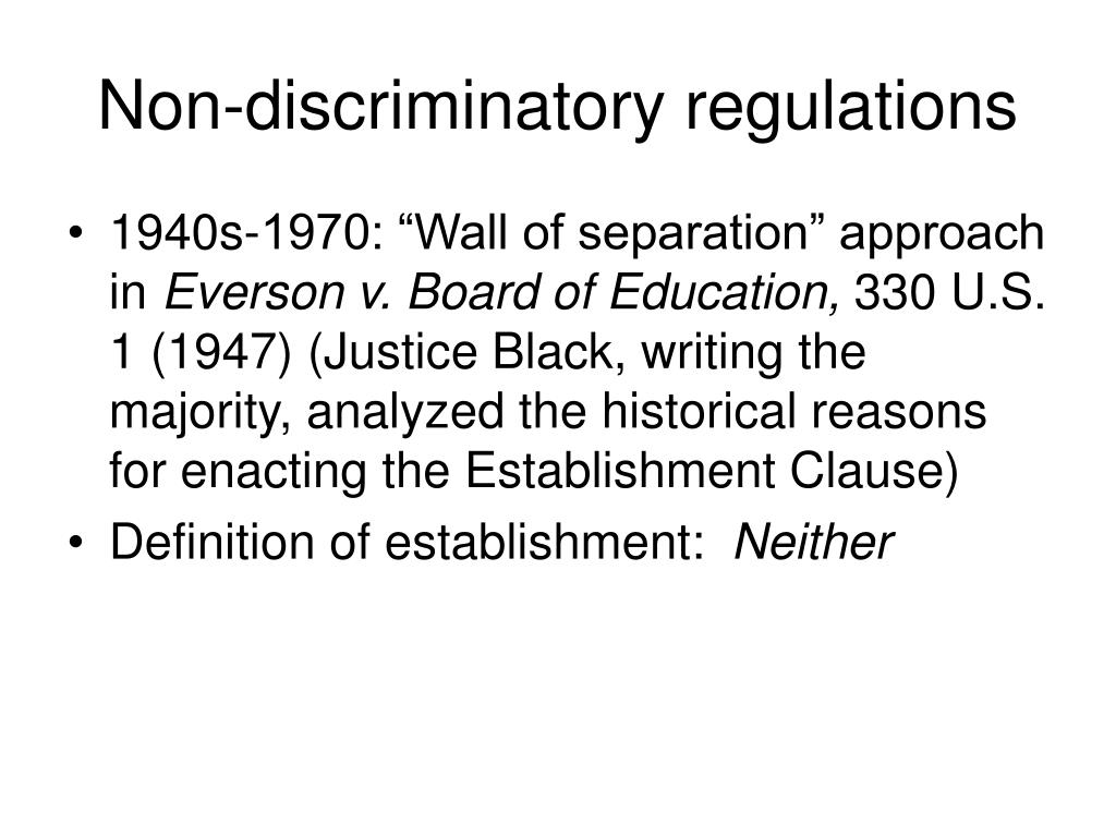 Non-discriminatory regulations