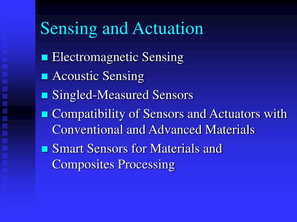 Sensing and Actuation