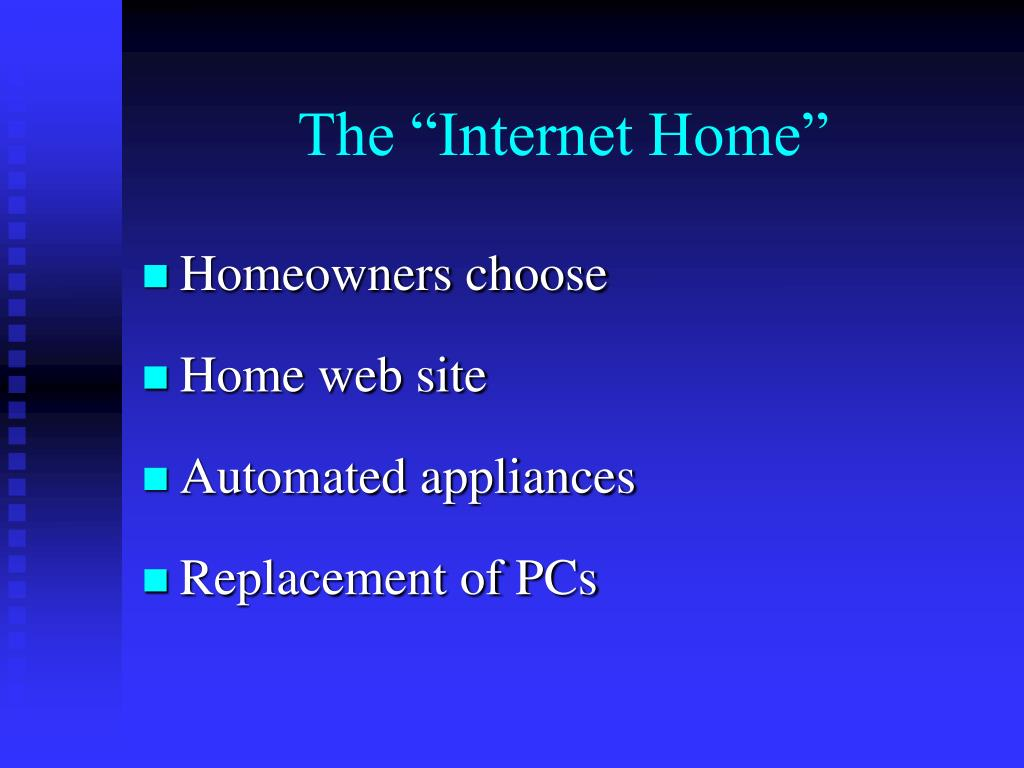 "The ""Internet Home"""