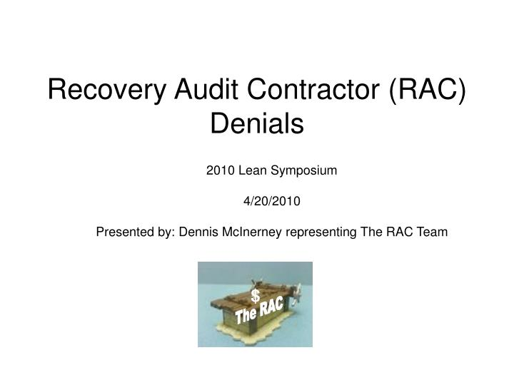 Recovery Audit Contractor (RAC)