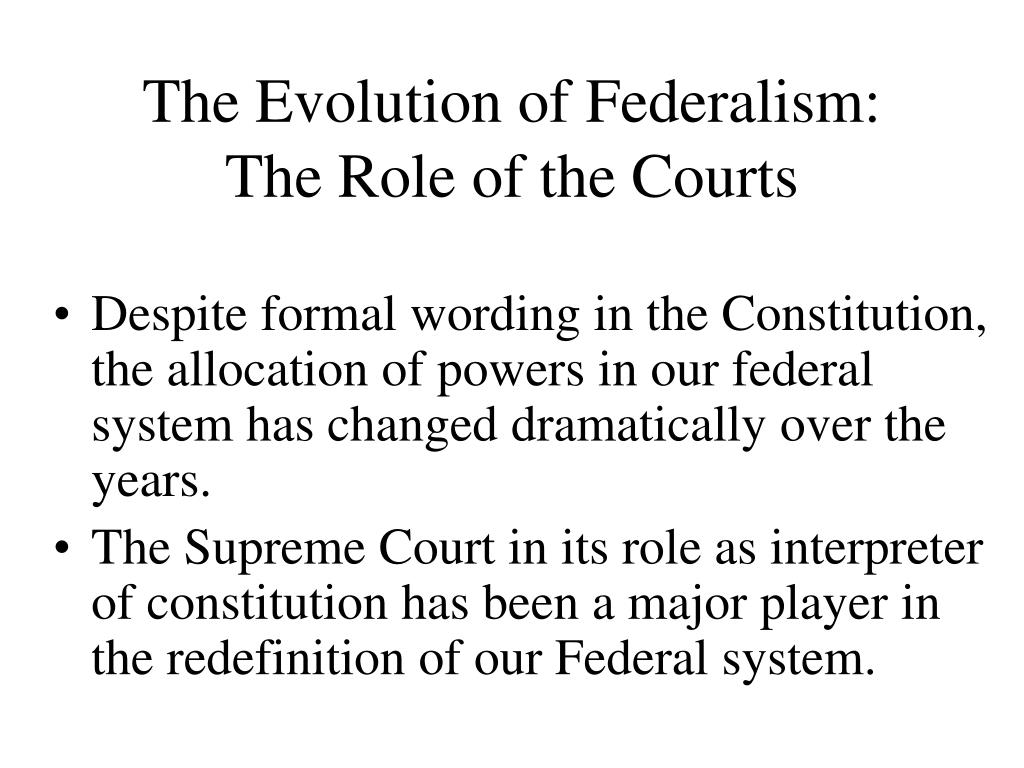 The Evolution of Federalism: