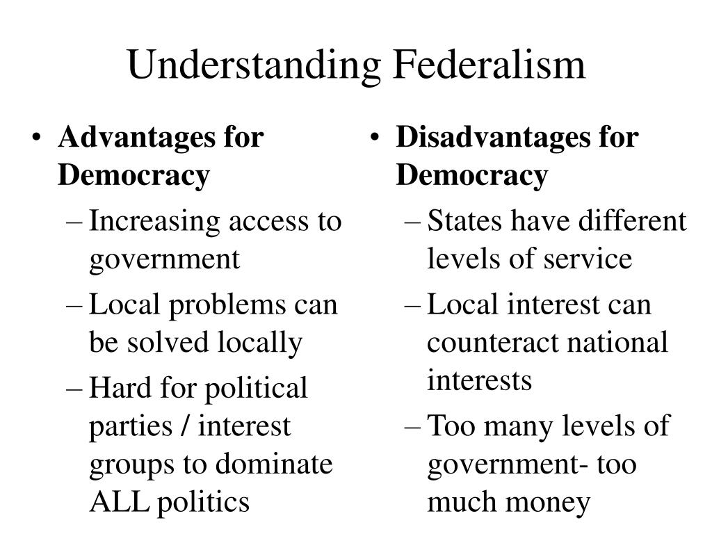 Advantages for Democracy