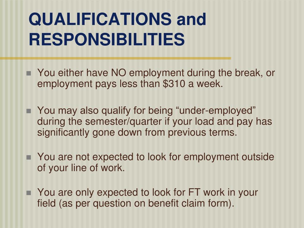 QUALIFICATIONS and RESPONSIBILITIES