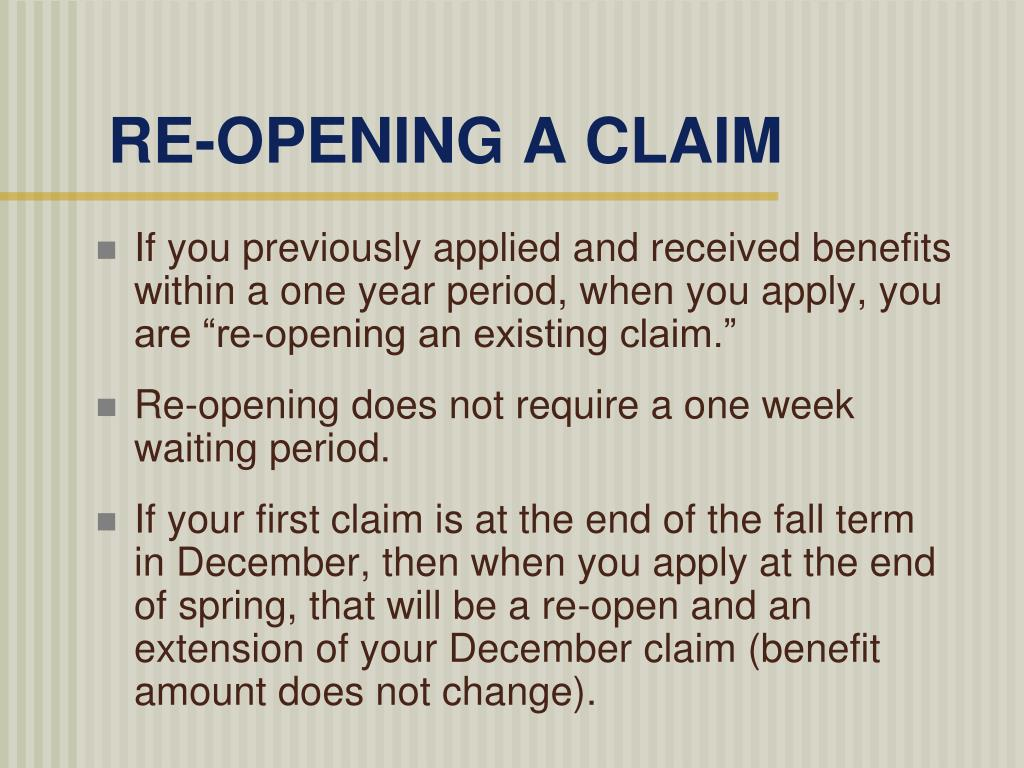 RE-OPENING A CLAIM