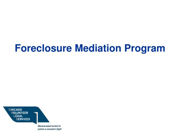 Foreclosure Mediation Program