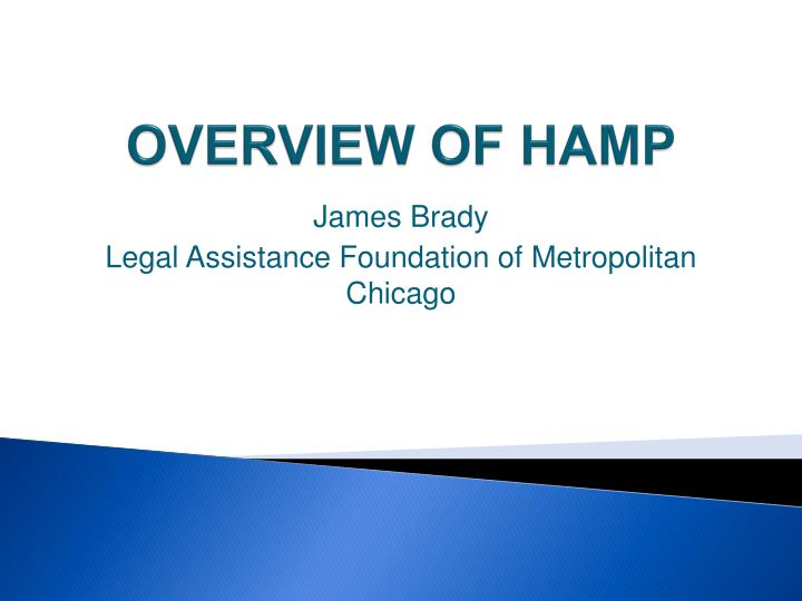 OVERVIEW OF HAMP