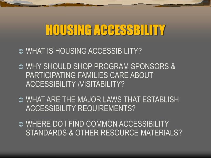 Housing accessbility