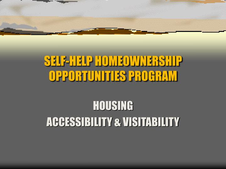 Self help homeownership opportunities program l.jpg