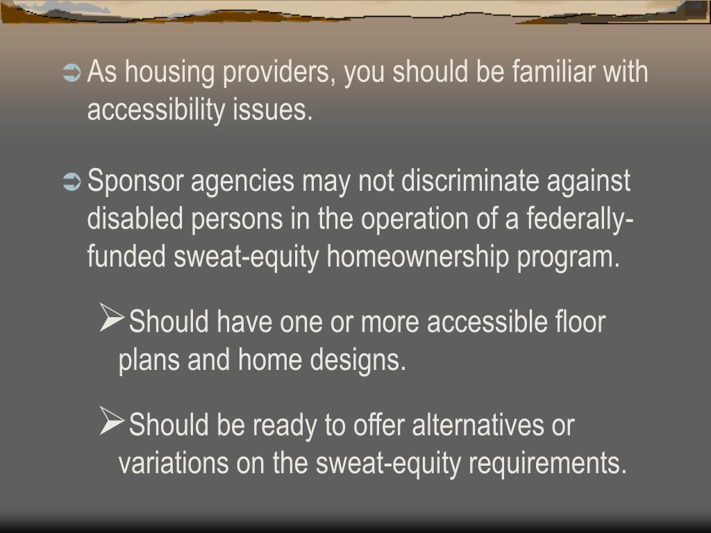 As housing providers, you should be familiar with accessibility issues.