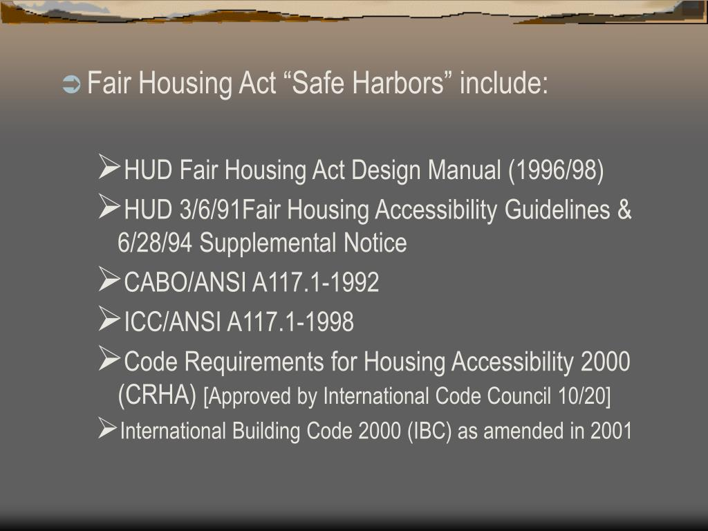 "Fair Housing Act ""Safe Harbors"" include:"